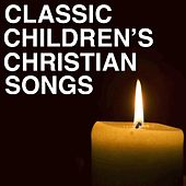 Classic Bible Songs for Children by Children's Christian Songs