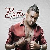 Bella - Single by Elvis Martinez