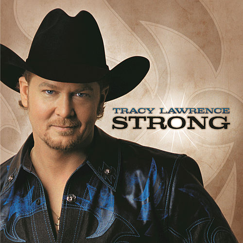 Strong by Tracy Lawrence
