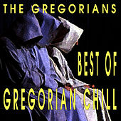 Best Of Gregorian Chill by The Gregorians