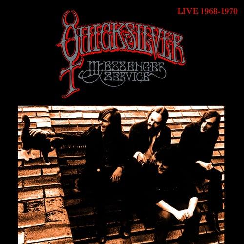 Live 1968-1970 by Quicksilver Messenger Service