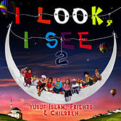 I Look I See 2 by Yusuf Islam