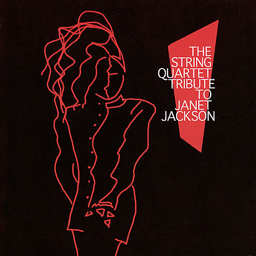 The String Quartet Tribute...Janet Jackson by Various Artists