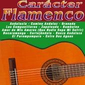 Carácter Flamenco by Various Artists