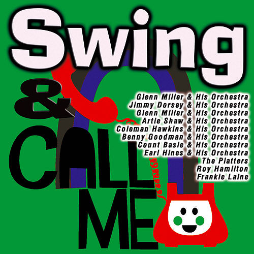 Swing & Call Me by Various Artists