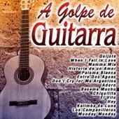 A Golpe de Guitarra by Various Artists