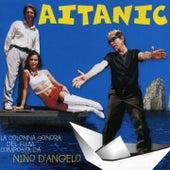 Aitanic by Nino D'Angelo