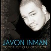 Heart of a Worshiper by Javon Inman