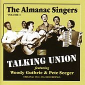 Almanac Singers: Talking Union (1941-1942) by Various Artists