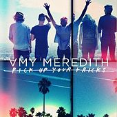 Pick Up Your Tricks - Single by Amy Meredith