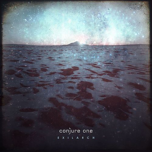 Exilarch [Bonus Version] by Conjure One