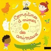 Comptines à mimer des animaux by Rémi Guichard