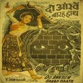 Do Ankhen Baarah Haath (Bollywood Cinema) by Various Artists