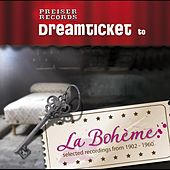 Dreamticket to LA BOHÈME by Various Artists
