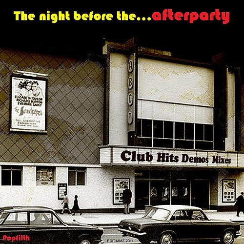 The Night Before The... by AfterpartY