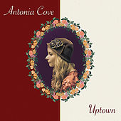 Uptown by Antonia Cove
