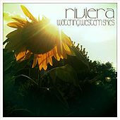 Watching Western Skies by Riviera