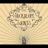 The Jackalope Saints by The Jackalope Saints