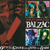 Out of the Grave and Into the Dark by Balzac