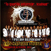 Pecho Blindado by Banda Ilusion Tropical