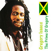 The Prime Of Gregory by Gregory Isaacs