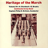 Heritage of the March, Vol. 44 - The Music of Steinbeck and Brooks by US Continental Army Band