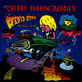 Rapid City Muscle Car by Cherry Poppin' Daddies