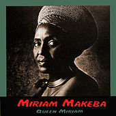 Queen Miriam by Miriam Makeba