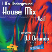 L.A.'s Underground House Mix Vol.1 by Various Artists