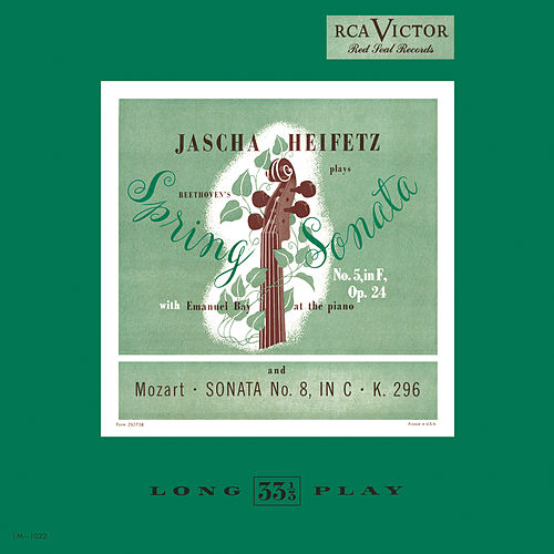 Beethoven: Sonata No. 5, Op. 24 'Spring' in F; Mozart: Sonata No. 8, in C, K 296 by Jascha Heifetz
