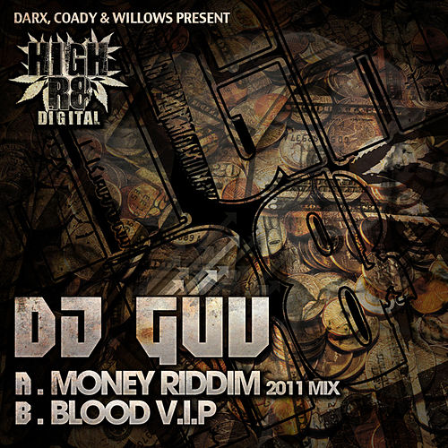 Money Riddim 2011 Mix / Blood V.I.P by DJ Guv