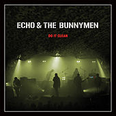 Do It Clean : Crocodiles/Heaven Up Here Live by Echo and the Bunnymen