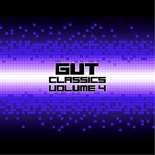 Gut Classics - Volume 4 by Various Artists