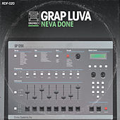 Neva Done by Grap Luva