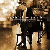 Glory von Michael W. Smith