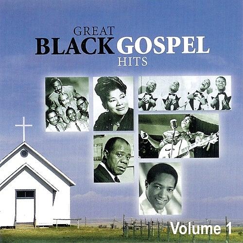 Great Black Gospel Hits, Volume 1 by Various Artists