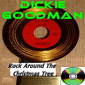 Rock Around The Christmas Tree by Dickie Goodman