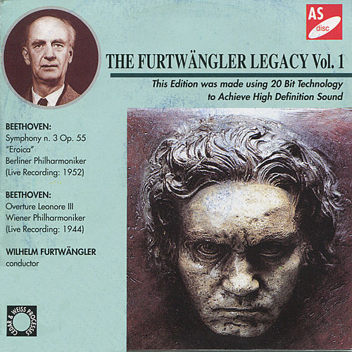 Beethoven: Symphony No. 3 in E-Flat Major, Op. 55, 'Eroica' & Leonore III, Overture by Various Artists