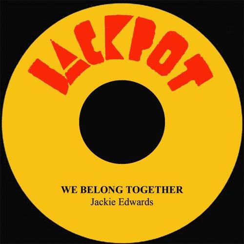 We Belong Together by Jackie Edwards