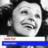 Edith Piaf Singing English by Edith Piaf