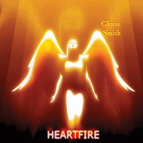 Heart Fire by Gloria Smith