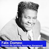 Essential Hits And Early Recordings (Remastered) by Fats Domino