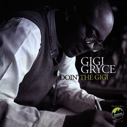 Doin' the Gigi by Gigi Gryce