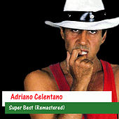 Super Best (Remastered) by Adriano Celentano