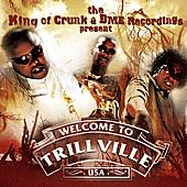 King Of Crunk & BME Recordings Present: Welcome to Trillville by Various Artists