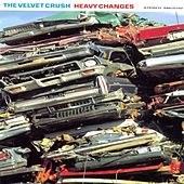 Heavy Changes by Velvet Crush