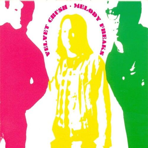 Melody Freaks by Velvet Crush