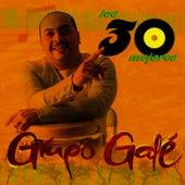 Los 30 Mejores - Grupo Galé by Grupo Gale