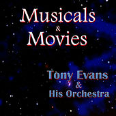 Musicals & Movies by Tony Evans