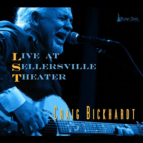 Live At Sellersville Theater by Craig Bickhardt